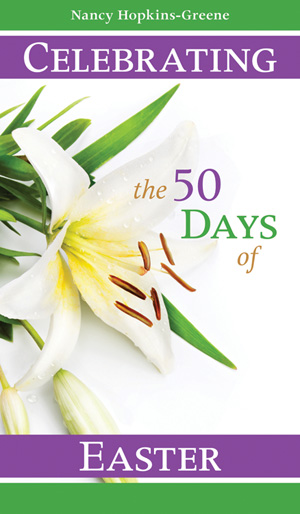 Celebrating the 50 Days of Easter