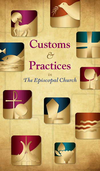 Customs and Practices in Episcopal Worship