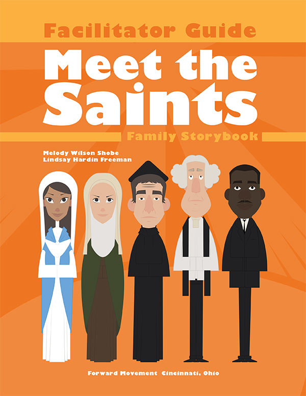 Meet the Saints:<br> Downloadable Facilitator's Guide & Family Storybook