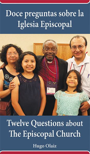 Doce preguntas sobre la Iglesia Episcopal / Twelve Questions about The Episcopal Church