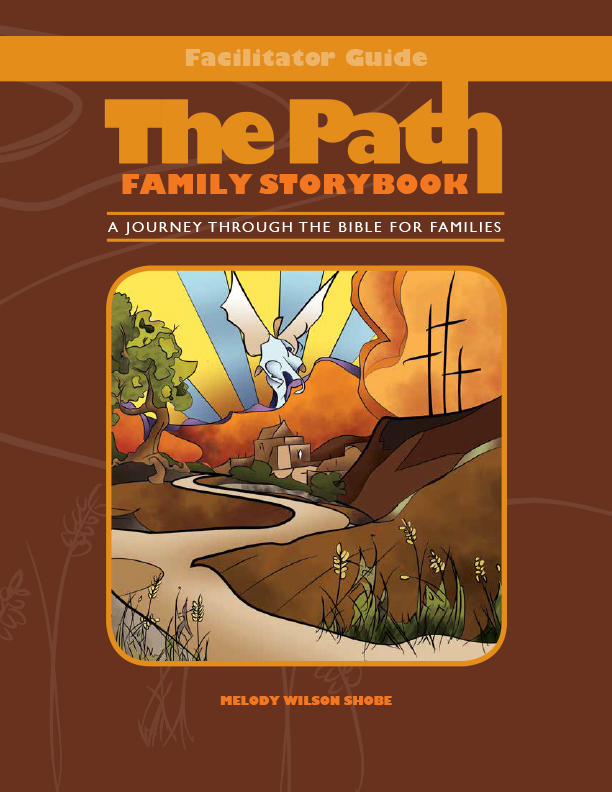 The Path: Family Storybook Facilitator's Guide