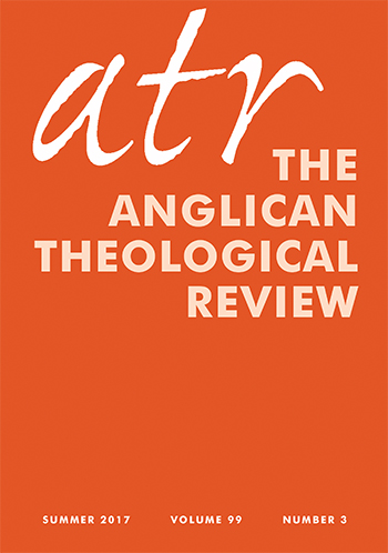 Anglican Theological Review: Summer 2017