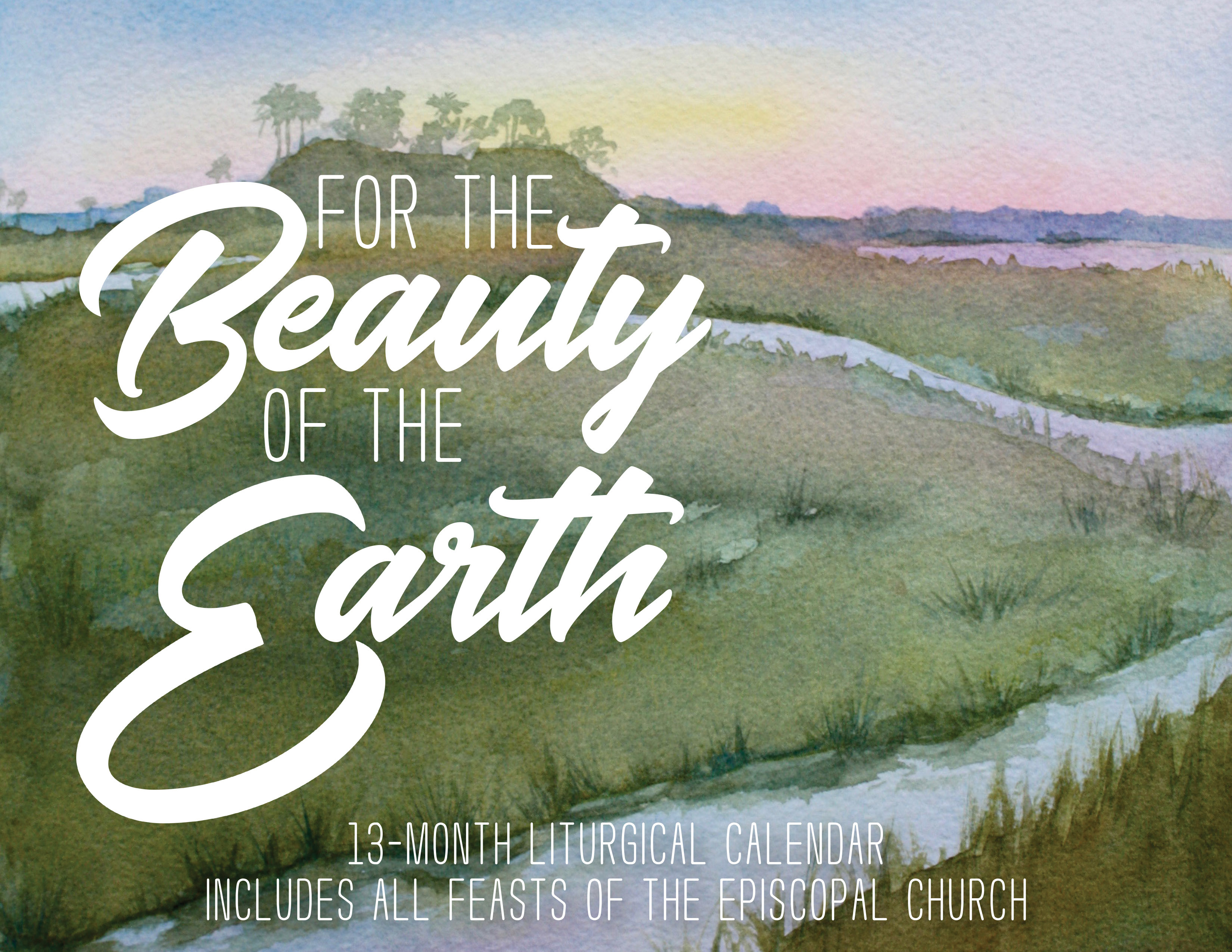 For the Beauty of the Earth - Wall Calendar