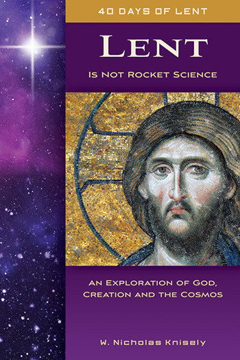 Lent Is Not Rocket Science