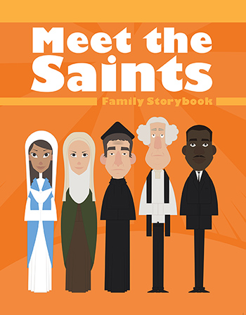 Meet the Saints:Family Storybook
